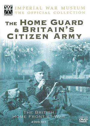 Rent The Home Guard and Britain's Citizen Army (aka Britain's Home Front At War - Britain's Citizen Army) Online DVD Rental