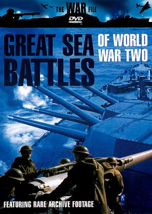 Rent Great Sea Battles of World War Two Online DVD Rental