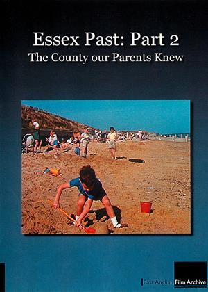 Rent Essex Past: Part 2 (aka Essex Past: The County Our Parents Knew: Part 2) Online DVD Rental