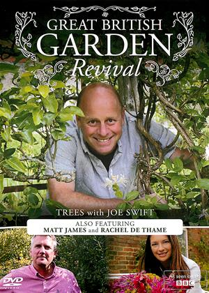 Rent Great British Garden Revival (aka Great British Garden Revival: Trees with Joe Swift) Online DVD Rental