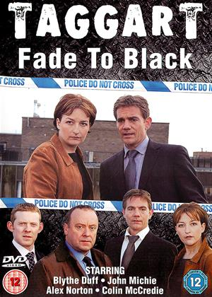 Rent Taggart: Fade to Black Online DVD & Blu-ray Rental