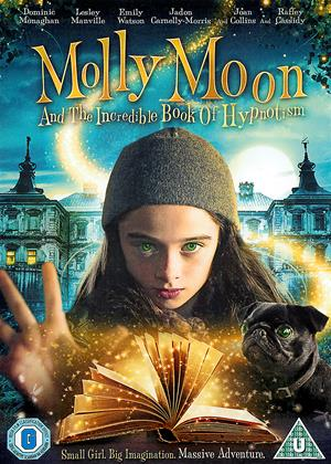 Rent Molly Moon and the Incredible Book of Hypnotism (aka Molly Moon: The Incredible Hypnotist) Online DVD & Blu-ray Rental