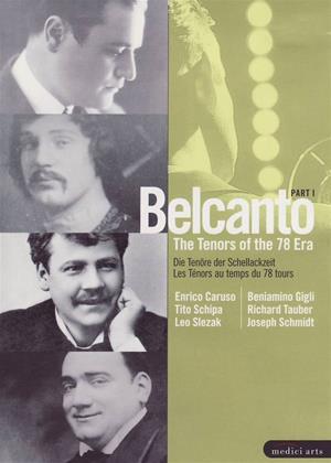 Rent Belcanto: Tenors of the 78 Era: Part 1 (aka (Caruso/Gigli/Schipa/Tauber/Slezak/Schmidt)) Online DVD Rental