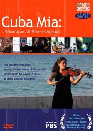 Rent Cuba Mia: A Portrait of an All Women Orchestra (aka Cuba mia: Retrato de una orquesta de mujeres) Online DVD Rental