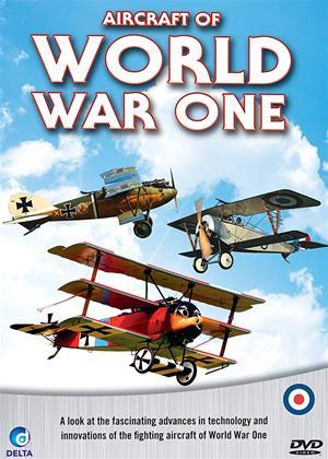 Rent Aircraft of World War One (aka Aircraft of World War I) Online DVD Rental