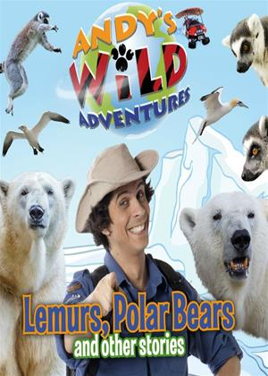Rent Andy's Wild Adventures: Lemurs, Polar Bears and Other Stories Online DVD Rental