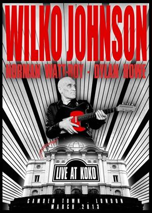 Rent Wilko Johnson: Live at Koko, Camden Town, London Online DVD Rental