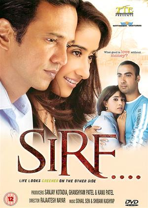 Rent Sirf (aka Sirf....: Life Looks Greener on the Other Side) Online DVD Rental