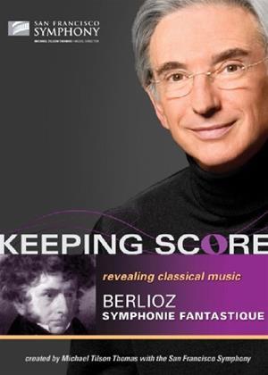 Rent Keeping Score: Berlioz: Symphonie Fantastique (Michael Tilson Thomas) Online DVD Rental