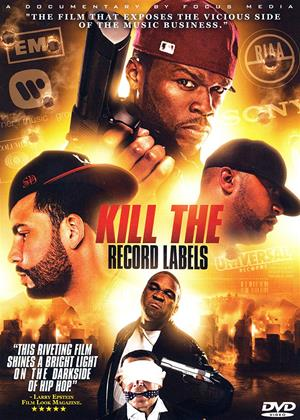 Rent Kill the Record Labels Online DVD Rental