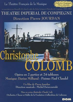 Rent Christophe Colomb: Theatre Imperial De Compiegne Online DVD Rental