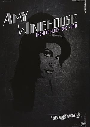 Rent Amy Winehouse: Faded to Black: 1983-2011 Online DVD Rental