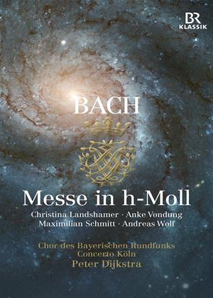 Rent Bach: Messe in H-Moll (Peter Dijkstra) Online DVD Rental