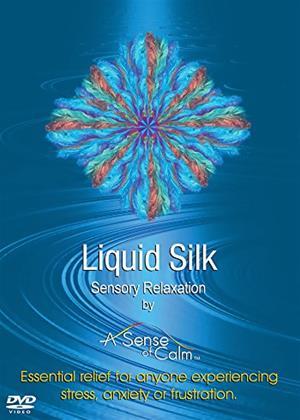 Rent Liquid Silk: Sensory Relaxation Online DVD & Blu-ray Rental
