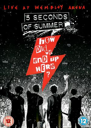 Rent 5 Seconds of Summer: How Did We End Up Here?: Live at Wembley Arena Online DVD & Blu-ray Rental