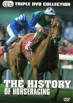 Rent The History of Horseracing Online DVD Rental