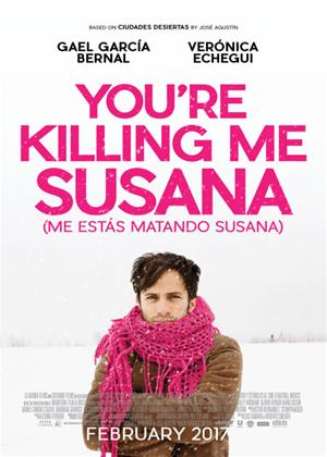 Rent You're Killing Me Susana (aka Me estás matando Susana) Online DVD & Blu-ray Rental