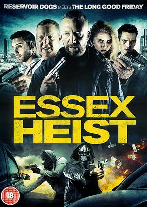 Rent Essex Heist Online DVD & Blu-ray Rental
