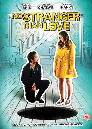 Rent No Stranger Than Love Online DVD Rental