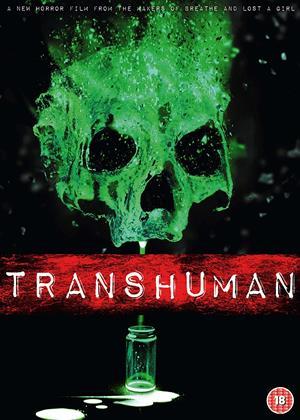 Rent Transhuman Online DVD Rental