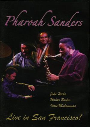 Rent Pharoah Sanders: Live in San Francisco Online DVD & Blu-ray Rental