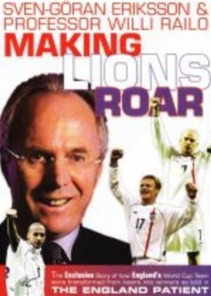 Rent Sven Goran Eriksson: Making Lions Roar Online DVD Rental