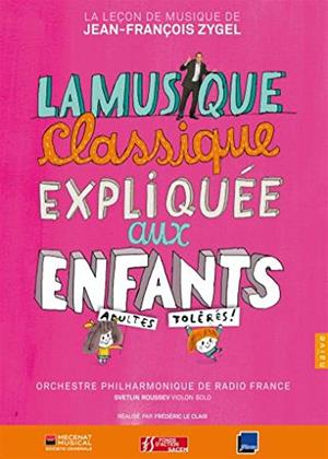 Rent Classical Music: Explained for Children (aka La Musique Classique Expliquee) Online DVD & Blu-ray Rental