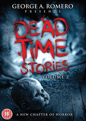 Rent George A. Romero Presents Deadtime Stories: Vol.2 Online DVD Rental