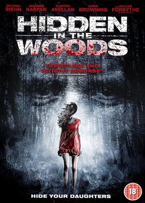 Rent Hidden in the Woods Online DVD Rental