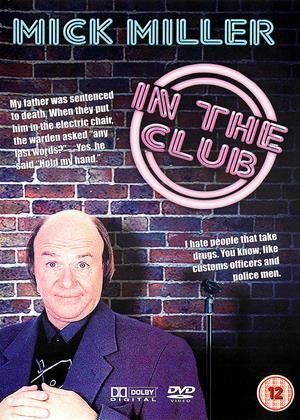 Rent Mick Miller: In the Club Online DVD Rental