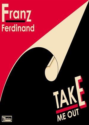 Rent Franz Ferdinand: Take Me Out Online DVD Rental