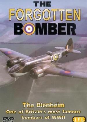 Rent The Forgotten Bomber: The Story of The Blenheim Bomber Online DVD & Blu-ray Rental