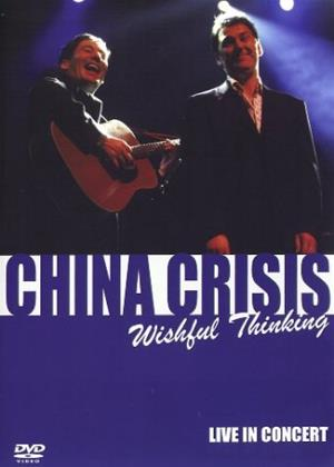Rent China Crisis: Wishful Thinking: Live in Concert Online DVD Rental