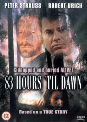 Rent 83 Hours 'Til Dawn Online DVD Rental
