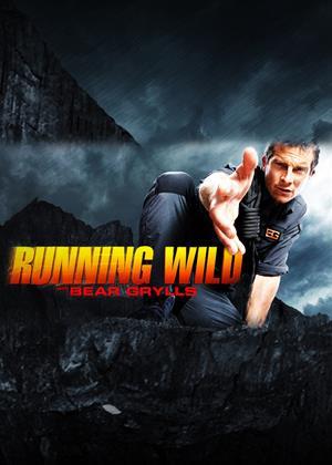 Rent Running Wild (aka Running Wild with Bear Grylls) Online DVD & Blu-ray Rental