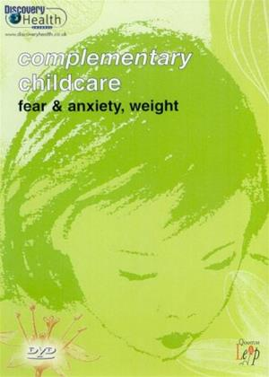 Rent Complementary Childcare: Fear and Anxiety and Weight Online DVD Rental