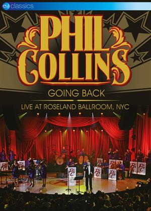 Rent Phil Collins: Going Back: Live at Roseland Ballroom, NYC Online DVD Rental