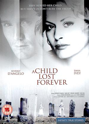 Rent A Child Lost Forever (aka A Child Lost Forever: The Jerry Sherwood Story) Online DVD & Blu-ray Rental