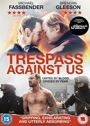 Rent Trespass Against Us Online DVD Rental