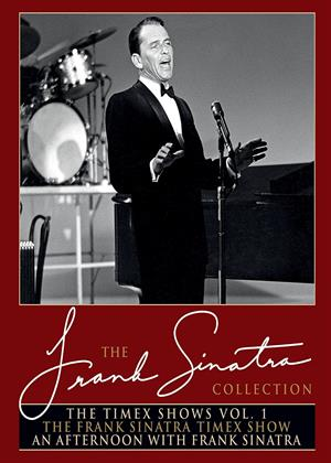 Rent Frank Sinatra: The Timex Shows: Vol.1 (aka The Frank Sinatra Timex Show / An Afternoon With Frank Sinatra) Online DVD & Blu-ray Rental