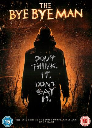 Rent The Bye Bye Man (aka Bye Bye Man) Online DVD Rental