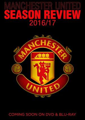 Rent Manchester United: Season Review 2016/2017 Online DVD Rental