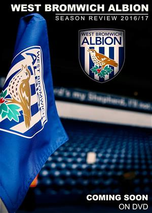 Rent West Bromwich Albion: Season Review 2016/2017 Online DVD Rental