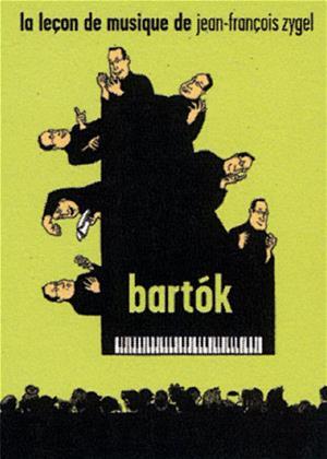 Rent Jean-François Zygel: La Leçon De Musique: Bartók Online DVD & Blu-ray Rental