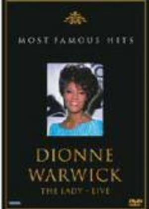 Rent Dionne Warwick: The Lady Live: Most Famous Hits Online DVD & Blu-ray Rental