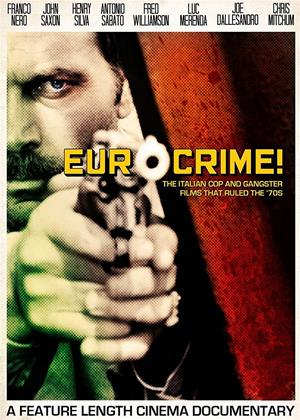 Rent Eurocrime!: The Italian Cop and Gangster Films That Ruled the '70s Online DVD Rental