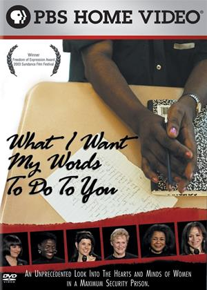 Rent What I Want My Words to Do to You (aka What I Want My Words to Do to You: Voices from Inside a Women's Maximum Security Prison) Online DVD Rental
