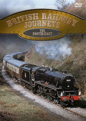 Rent British Railway Journeys: The North East Online DVD Rental