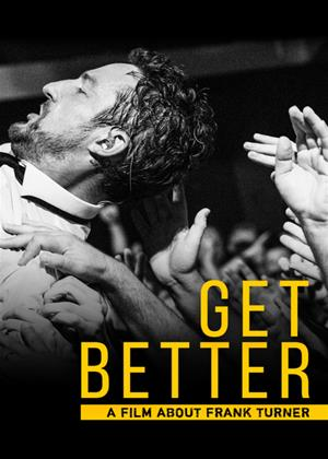 Rent Get Better: A Film About Frank Turner Online DVD Rental