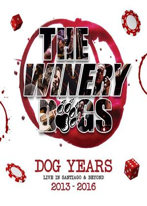 Rent The Winery Dogs: Dog Years: Live in Santiago and Beyond Online DVD Rental